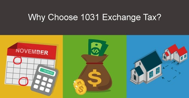 why to choose 1031 exchange tax