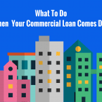 commercial loan comes due
