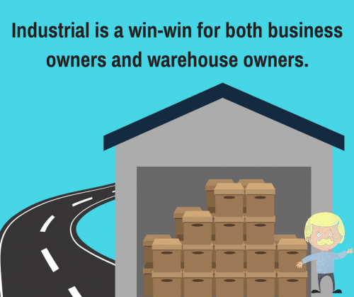 industrial is a win-win for business and warehouse owners